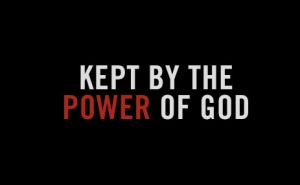 kept-by-the-power-of-god